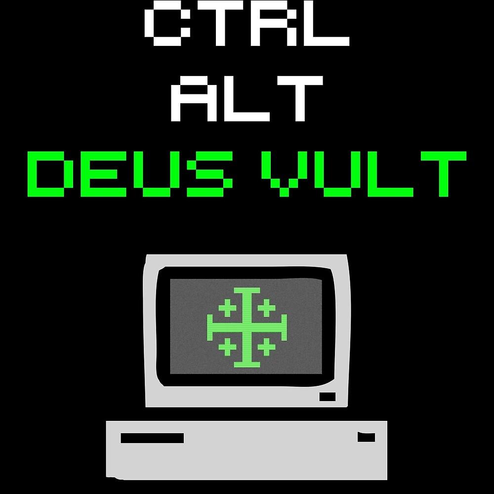 Ctrl-Alt-Deus Vult by Andrew McMenemy