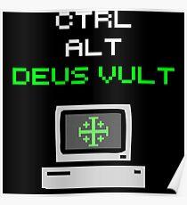 Ctrl-Alt-Deus Vult Poster