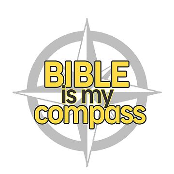 Bible Is My Compass by hecolors