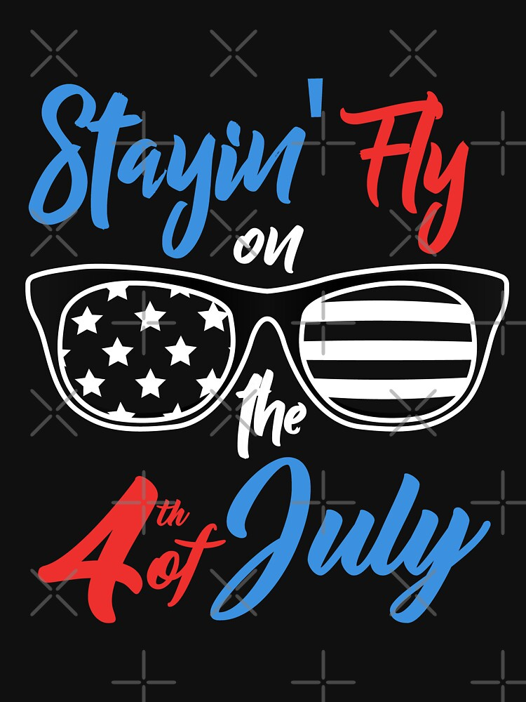 Staying Fly On The 4th Of July  by EcoKeeps