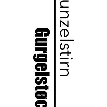 Runzelstirn & Gurgelstock by Prole