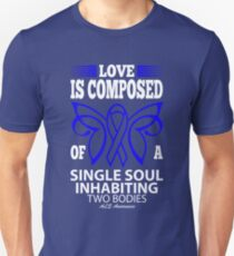 Love is composed of single soul inhabiting two bodies. ALS Awareness Quote  Unisex T-Shirt