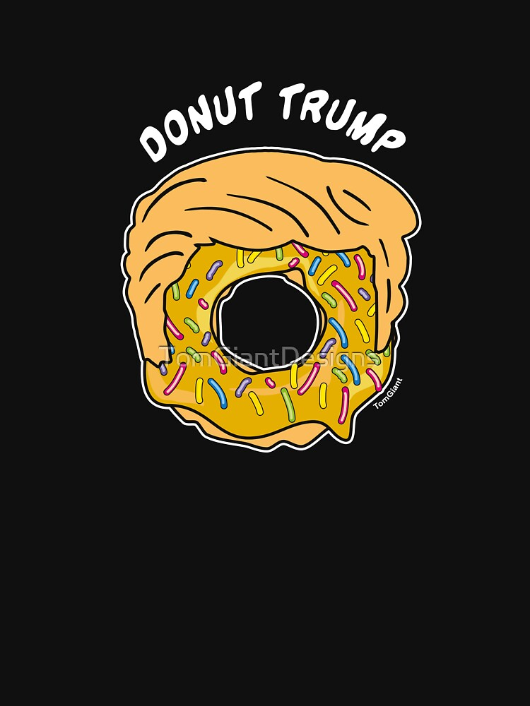 Donut Trump by TomGiantDesigns