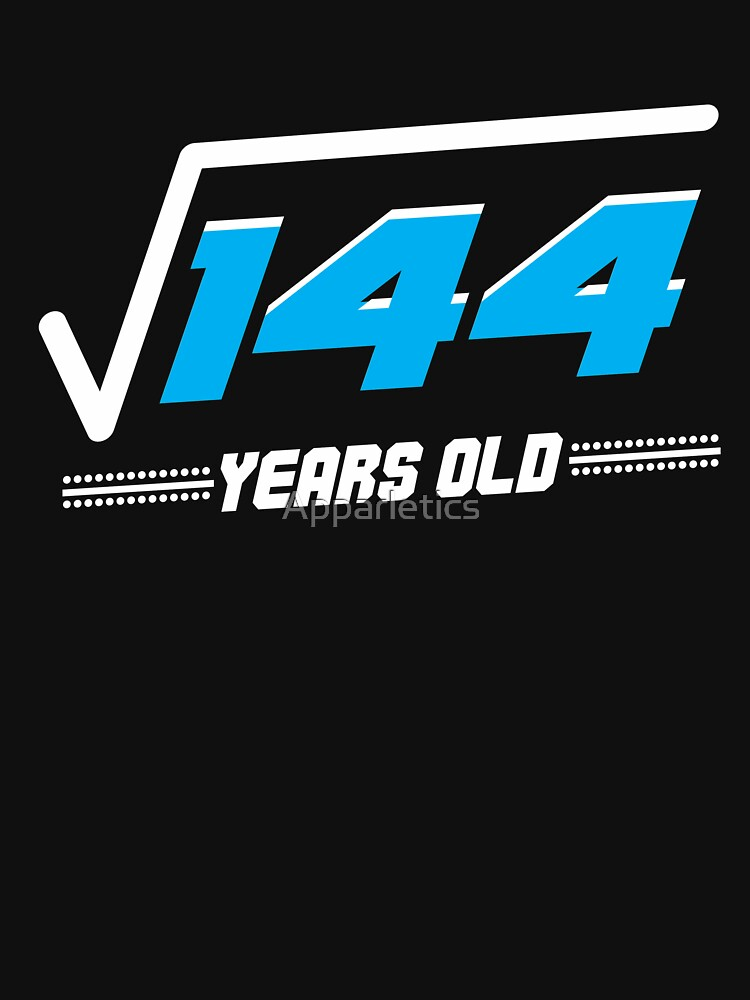 Square root of 144 years old by Apparletics