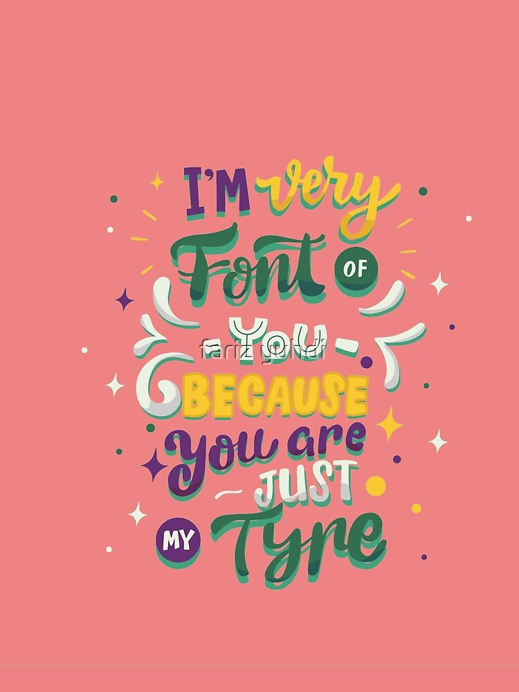 I'm Very Font of you Because you are just my tyre by tato69