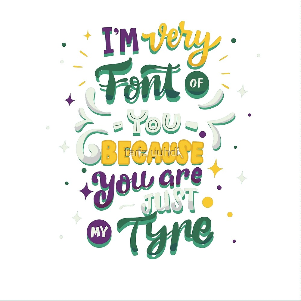 I'm Very Font of you Because you are just my tyre by fariz yuhdi