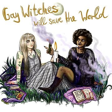 Gay Witches will save the World by lyle23