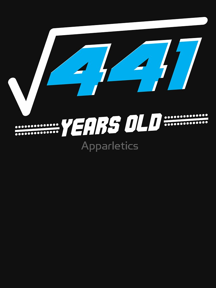 Square root of 441 years old by Apparletics
