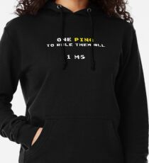 One Ping to Rule Them All - 1 ms (Funny Gaming Quote) Lightweight Hoodie