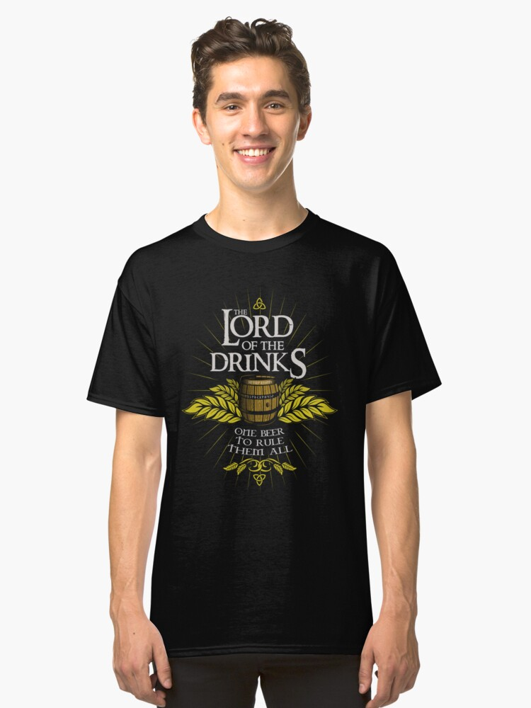 Lord of the Drinks Classic T-Shirt Front