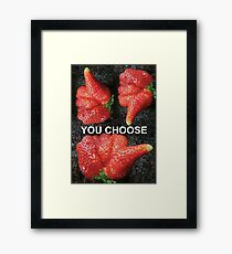 Choose Your Strawberry... Framed Print