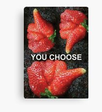 Choose Your Strawberry... Canvas Print