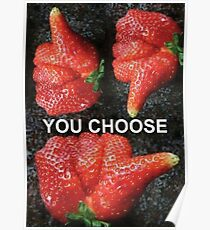 Choose Your Strawberry... Poster