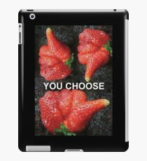 Choose Your Strawberry... iPad Case/Skin