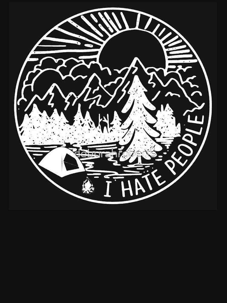 I love Camping Hate People by deborahroberts