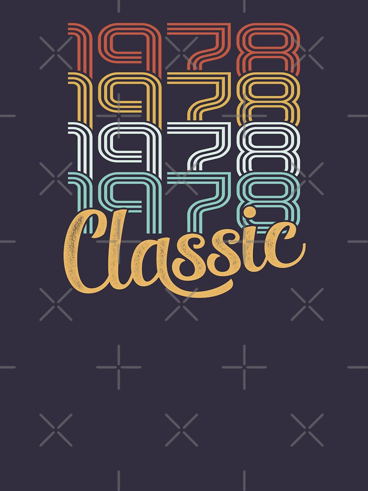 Vintage 1978 Retro Classic - 40 Birthday by funny-gift