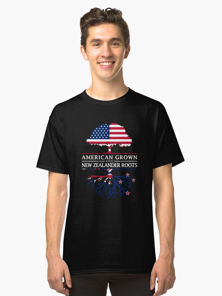 American Grown with Zealander Roots   New Zealand Design Classic T-Shirt Front