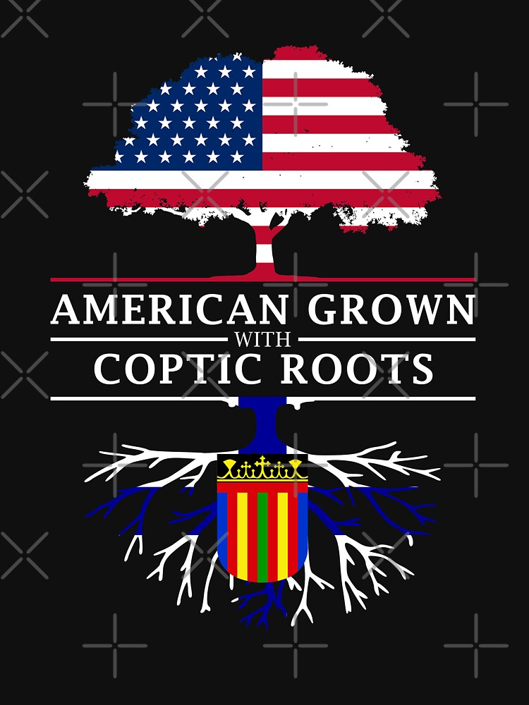 American Grown with Coptic Roots   Copts Design by ockshirts