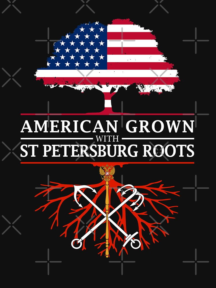 American Grown with St Petersburg Roots by ockshirts