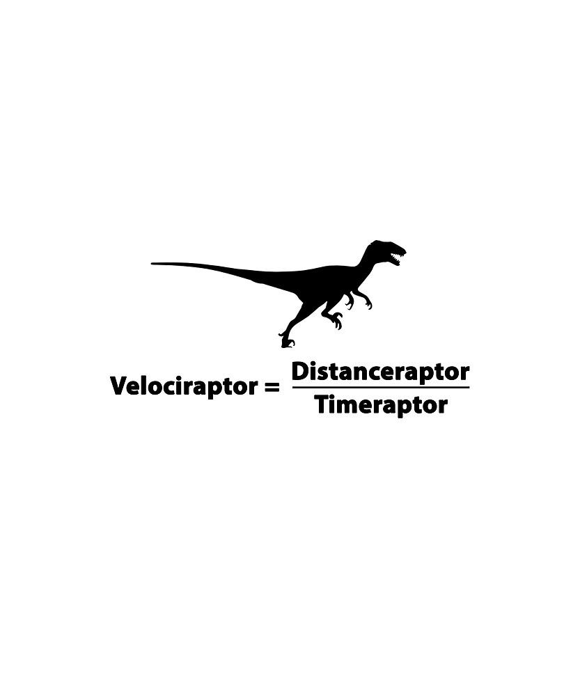 Velociraptor = Distanceraptor/Timeraptor by Evelyus