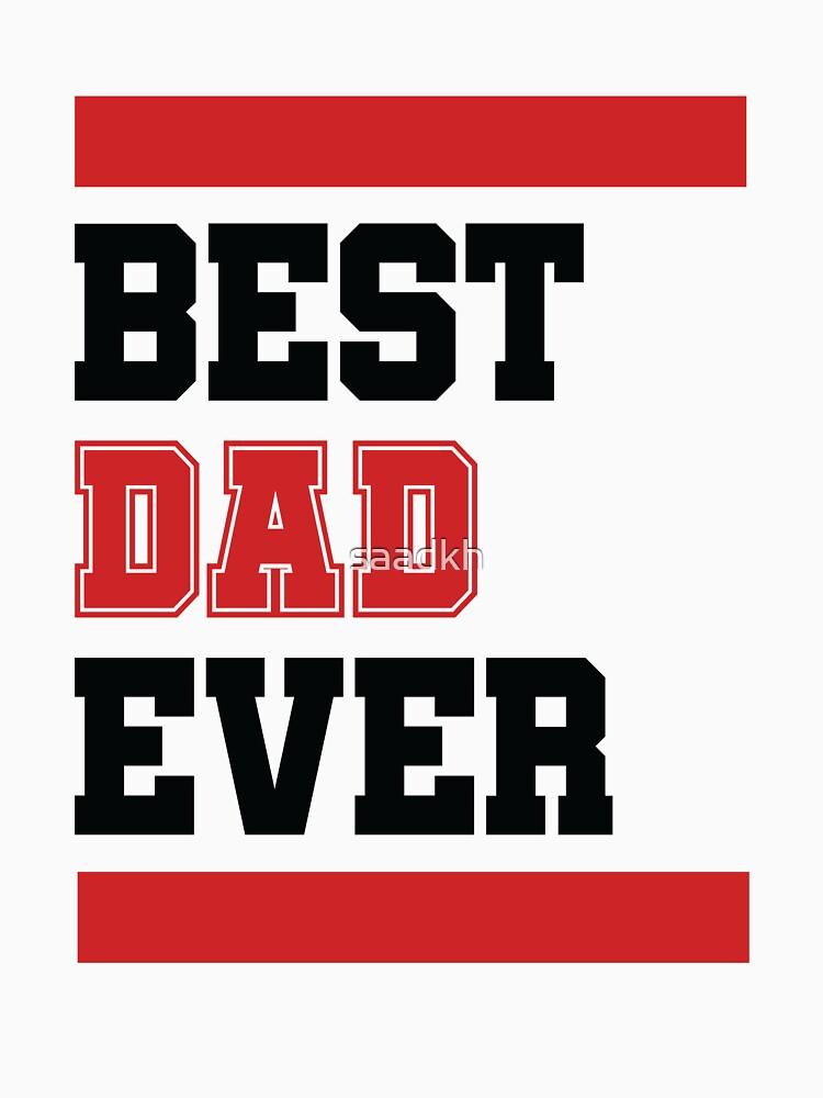 Best Dad Ever by saadkh