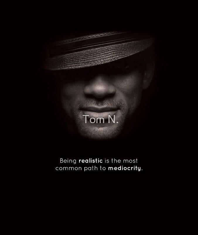 Ser Realista Es El Camino Más Común Hacia La Mediocridad Cita Inspirada De Will Smith Foto De Will Smith En Blanco Y Negro Lámina Artística