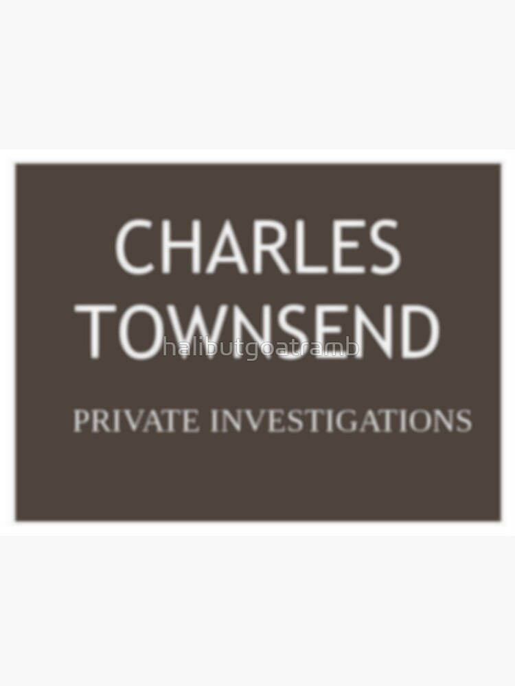 Charles Townsend Private Investigations by halibutgoatramb