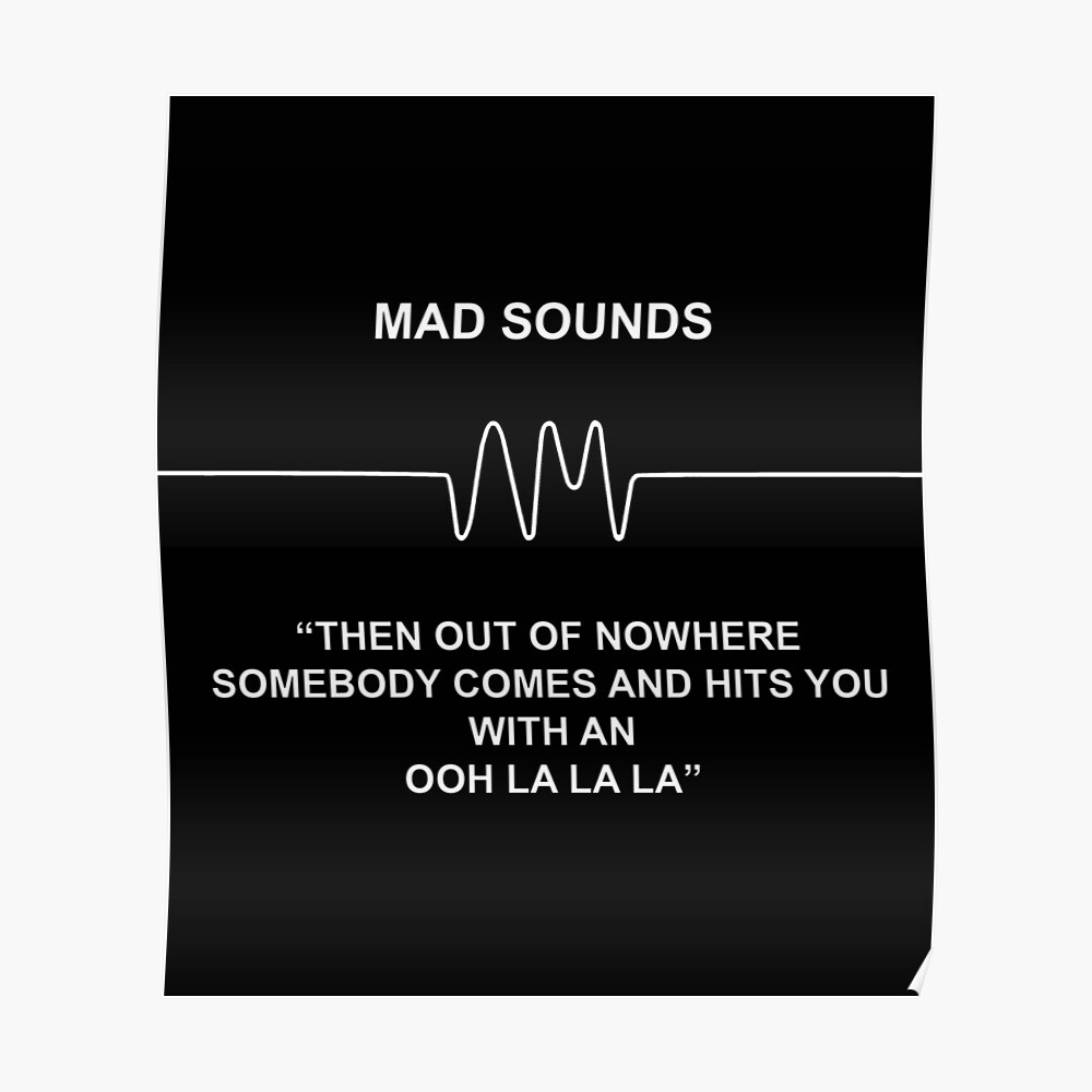 Mad Sounds - Arctic Monkeys AM-Lied Poster