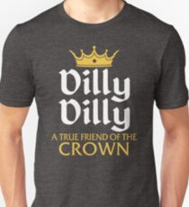 Dilly Dilly, a True Friend of the Crown, Funny Bud Light Shirt Unisex T-Shirt