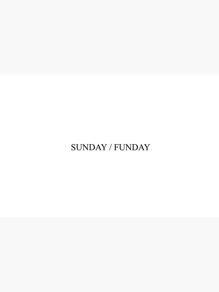 SUNDAY / FUNDAY [Top Girly Teenager Quotes & Lyrics] - [Text Posts] |  Laptop Skin