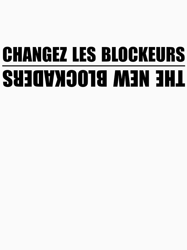 The New Blockaders. Changez Les Blockeurs. by Prole