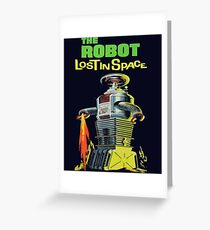 Lost In Space The Robot Greeting Card