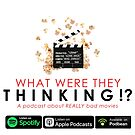 What Were They Thinking Logo by wwttpodcast