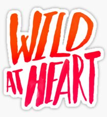 Wild At Heart - Typography Flame Ombre Sticker