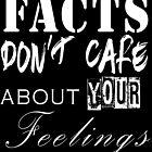 « Faits ne se soucient pas de vos sentiments - Rationaliste politique » par 321Outright