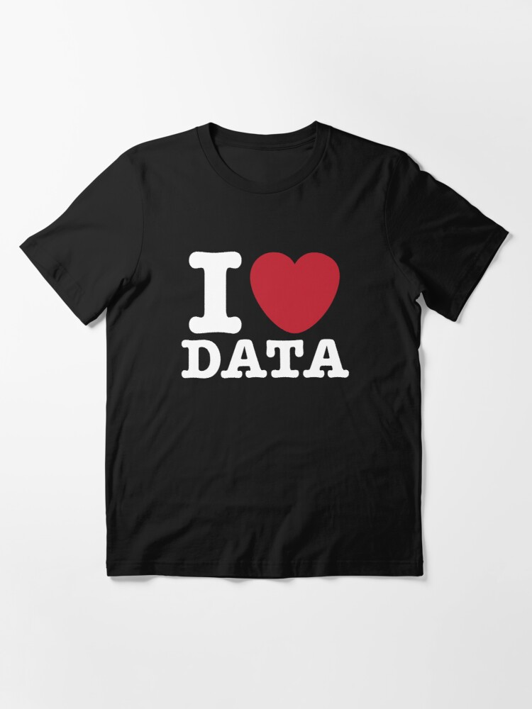 Alternate view of I Heart Data Essential T-Shirt