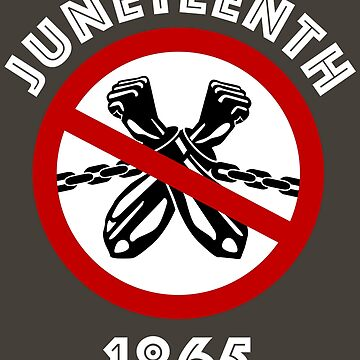 JUNETEENTH T Shirt — African American Independence Day T-Shirt by Custom-T-Shirts