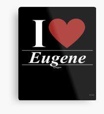 I Love  Eugene - Gift for Proud Oregonian From  Eugene Oregon OR  Metal Print