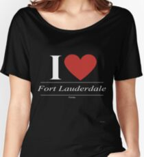 I Love  Fort Lauderdale - Gift for Proud Floridian From  Fort Lauderdale Florida FL  Women's Relaxed Fit T-Shirt