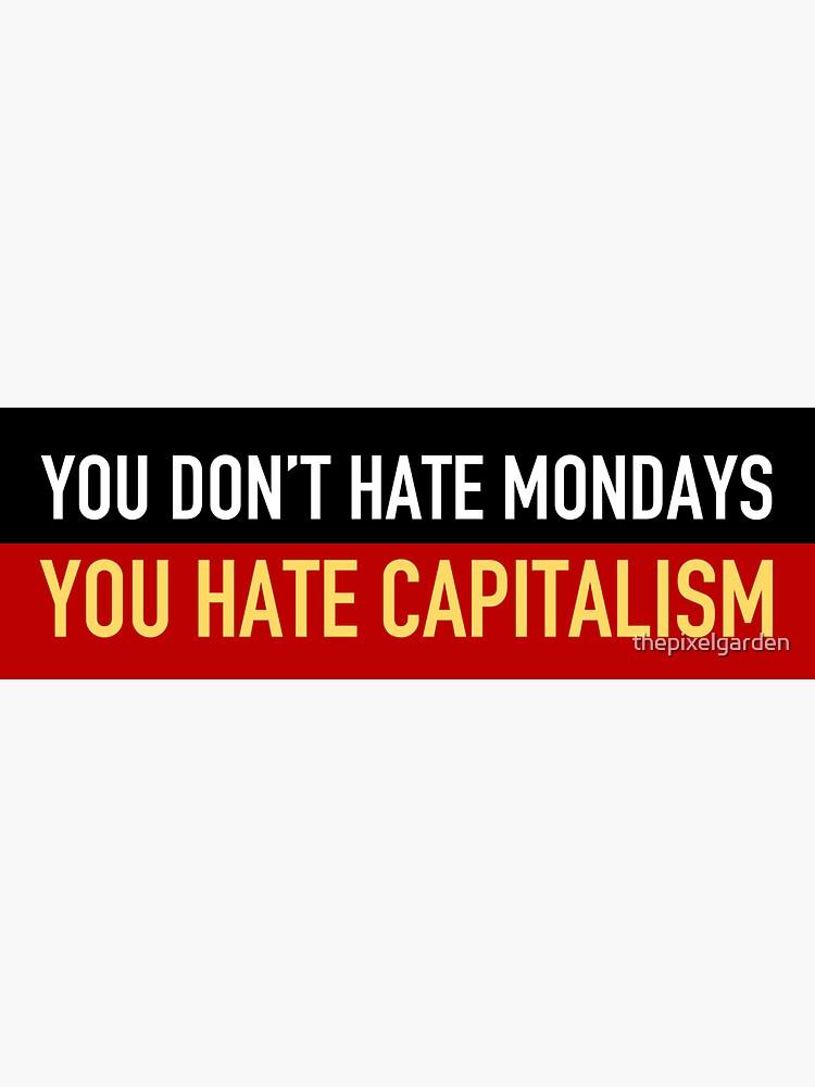 Anti-Kapitalismus montags von thepixelgarden