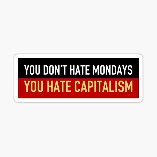 Anti-Capitalism Mondays Sticker