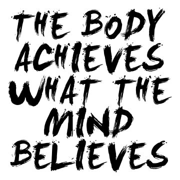 The body... Gym Motivational Quote by MOSAICART