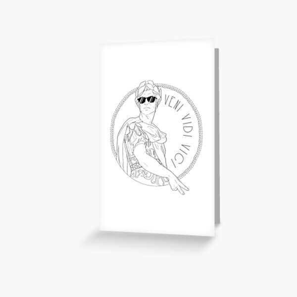 Veni Vidi Vici Greeting Card