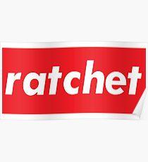 Ratchet Words Millennials Use   Poster