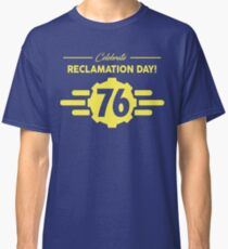 Vault 76 Reclamation Day! Classic T-Shirt