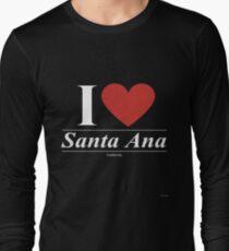 I Love  Santa Ana - Gift for Proud Californian From  Santa Ana California CA  Long Sleeve T-Shirt