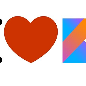 I love Kotlin by yourgeekside