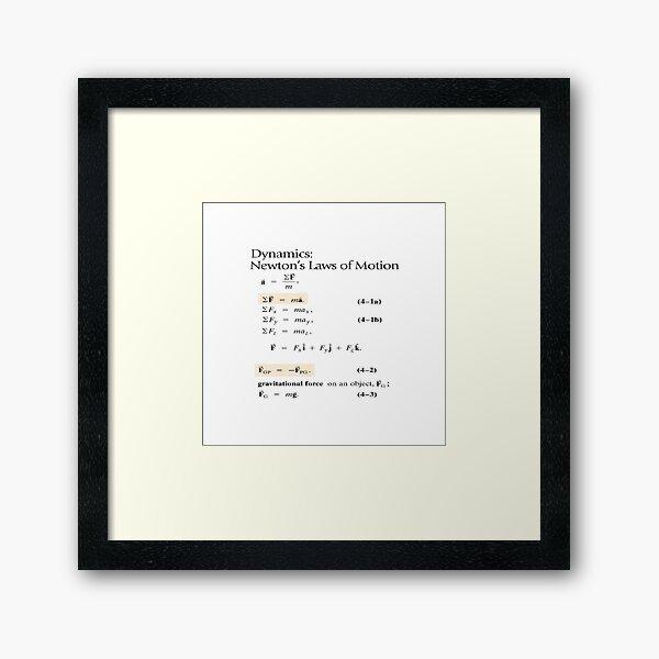 Physics Prints,  Dynamics: Newton's Laws of Motion, #Dynamics, #Newton, #Laws, #Motion, #NewtonLaws, #NewtonsLaws, #Physics Framed Art Print