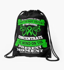 Do Not dwell in the past do not dream of the future, concentrate the mind on the present moment. Celiac Disease Awareness Quote Drawstring Bag