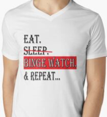 eat sleep binge watch repeat 2 Men's V-Neck T-Shirt